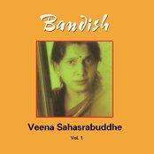 Bandish/Veena Sahasrabuddhe Vol-1