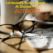 Unleash Your Book - A Guide for Authors