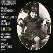 Schumann, C. / Mendelssohn-Hensel / Mahler, A.: Lieder