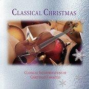 Classical Christmas - Classical Interpretations Of Christmas Favorites