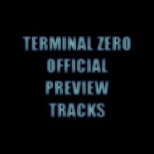Terminal Zero Official Preview Tracks
