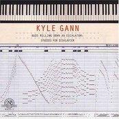 Kyle Gann: Nude Rolling Down an Escalator
