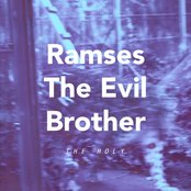 Ramses the Evil Brother