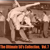 The Ultimate 50's Collection, Vol. 7