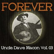 Forever Uncle Dave Macon Vol. 03