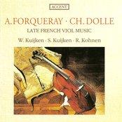Dolle, C.: Suite No. 2 in C Minor / Forqueray, A.: Suite No. 3 in D Minor