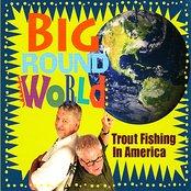 Big Round World