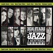 Nos Stars célèbrent le jazz a Montréal