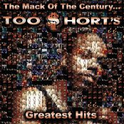 The Mack Of The Century... Too $hort's Greatest Hits