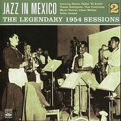 Jazz In Mexico - The Legendary 1954 Sessions Vol 2