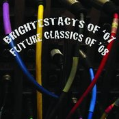 Brightest Acts Of 2007, Future Classics Of 2008