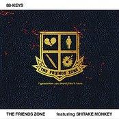 The Friends Zone (featuring Shitake Monkey)