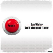 Don't stop push it now