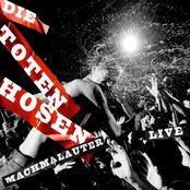 Machmalauter: Die Toten Hosen - Live!