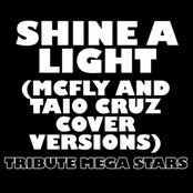 Shine A Light (McFly & Taio Cruz Cover Versions)