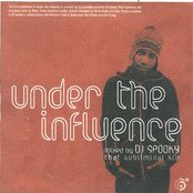 Under the Influence: Mixed by DJ Spooky