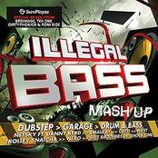 Illegal Bass Mash Up - Dubstep > Garage > Drum & Bass ( Dub Step / Drum n Bass ) (Deluxe Version)