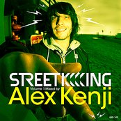 Street King Volume 1 Mixed by Alex Kenji