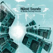 Humid Sounds of Media Darling Records