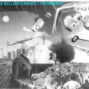 A Billion Ernies / Informant Split