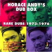 Horace Andy's Dub Box - Rare Dubs 1973-1976