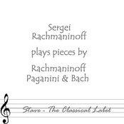 Paganini & Rachmaninoff & Bach