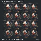 Reve De Plastique