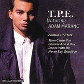 TPE FEATURING ADAM MARANO