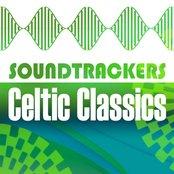 Soundtrackers - Celtic Classics