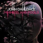 John Dahlback - Winners And Fools (CD1 - The Originals)