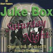 Juke Box Saturday Night - Original Big Band Hits From the Swing Era
