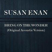 Bring On the Wonder (Original Acoustic Version) - Single
