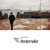 Harbour Boat Trips 01: Copenhagen by Trentemøller
