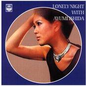 Lonely night with Ayumi Ishida
