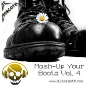 Mash-Up Your Bootz Vol. 4