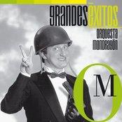 Grandes Éxitos: Orquesta Mondragón