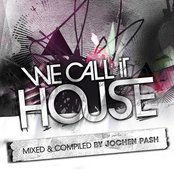 We Call It House, Vol. 7 (Presented By Jochen Pash)
