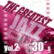 The Greatest Jazz from the 30's, Vol. 2