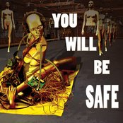 You Will Be Safe