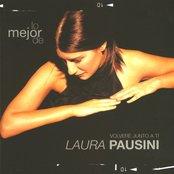 Lo Mejor De Laura Pausini - Volvere Junto A Ti