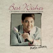 Best Wishes, Martin Nievera (A Wedding Love Song Collection)