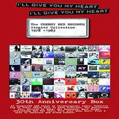I'll Give You My Heart, I'll Give You My Heart - The Cherry Red Singles Collection (1978-1983)