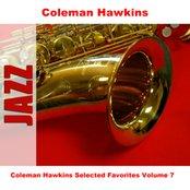 Coleman Hawkins Selected Favorites, Vol. 7