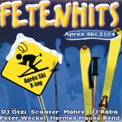 Fetenhits Après Ski 2004/ Compilation