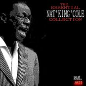 The Essential Nat King Cole Collection