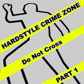 Hardstyle Crime Zone, Part. 1