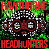 Hawthorne Headhunters EP