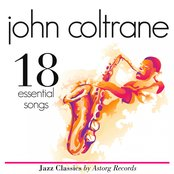 John Coltrane : Essential 18