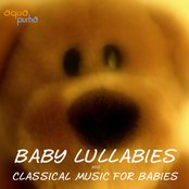 Baby Lullabies and Classical Music for Babies. The Best Classical Music for Your Baby. Sleep Baby Sleep