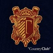 """""""Country Club"""""""